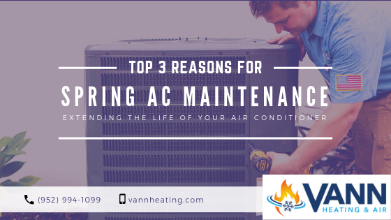 Spring AC Maintenance Reasons Eden Prairie MN